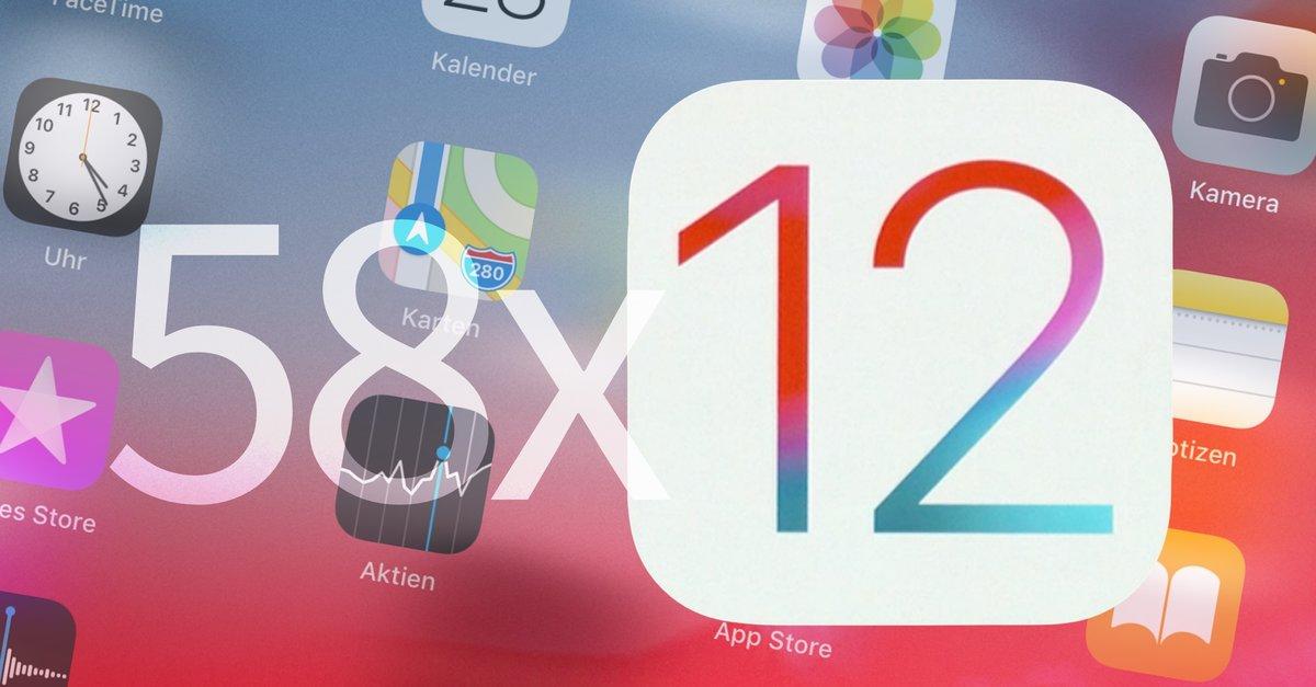 iOS 12: 58 neue (und versteckte) Funktionen auf iPhone & iPad nutzen