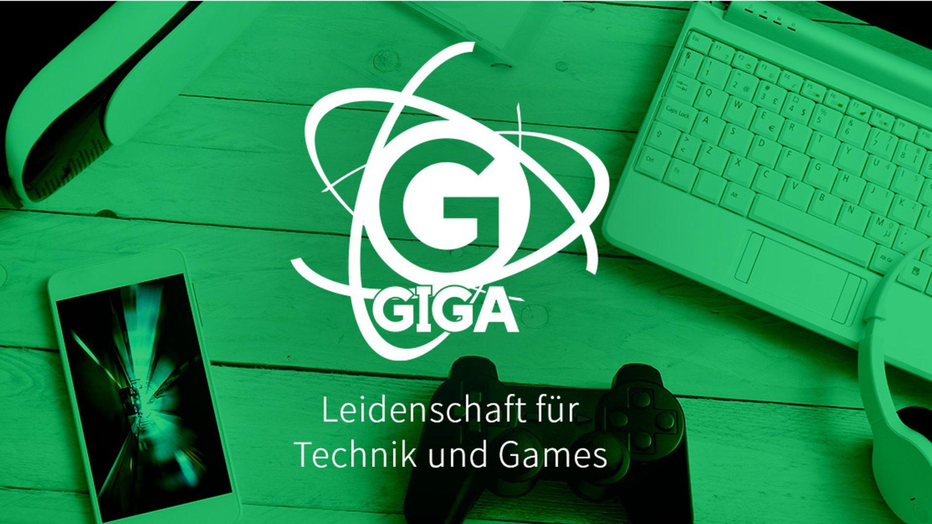 Lust auf Technik | GIGA TECH