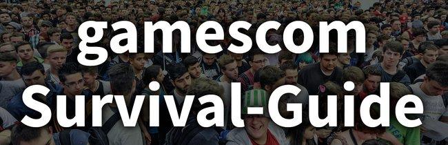 Survival-Guide: So überlebst du die gamescom